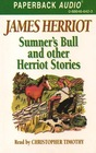 Sumner's Bull and Other Herriot Stories