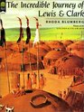 The Incredible Journey of Lewis  Clark