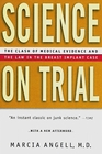 Science on Trial The Clash of Medical Evidence and the Law in the Breast Implant Case