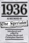 1936 as Recorded by The Spectator