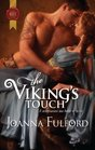 The Viking's Touch (Harlequin Historical, No 1082)