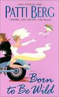 Born to Be Wild (Avon Light Contemporary Romances)