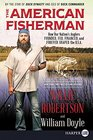 The American Fisherman An Angler's Journey of the USA