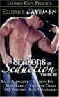 Ellora's Cavemen Seasons of Seduction Vol 3