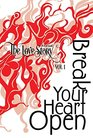 The Love Story Journal Break Your Heart Open The Art of Transformation