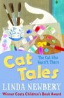 Cat Tales The Cat Who Wasn't There