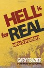 Hell Is for Real Why it Matters