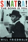 Sinatra the Song Is You A Singer's Art