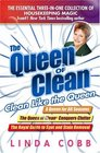 The Queen of Clean Clean Like the Queen