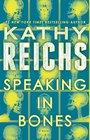 Speaking in Bones A Novel