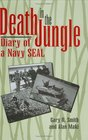 Death In The Jungle  Diary Of A Navy SEAL