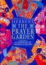 The Prayer Garden An Anthology of Children's Prayers