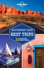 Lonely Planet Southwest USA's Best Trips (Trips Country)