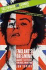 England's Dreaming  Anarchy Sex Pistols Punk Rock and Beyond