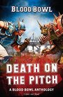 Death on the Pitch  A Blood Bowl Anthology