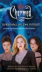 Survival of the Fittest (Charmed, Bk 26)