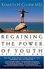 Regaining The Power Of Youth at Any Age