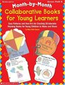 Month-by-Month Collaborative Books for Young Learners