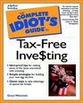 Complete Idiot's Guide to TaxFree Investing