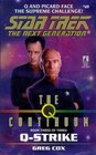 Q-Strike (Q Continuum, Bk 3) (Star Trek: Next Generation, No 49)