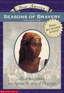 Dear America: The Seasons of Bravery Collection:  Box Set