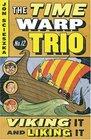 Viking It and Liking It (Time Warp Trio)