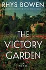 The Victory Garden A Novel
