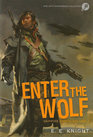 Enter the Wolf Way of the Wolf / Choice of the Cat / Tale of the Thunderbolt