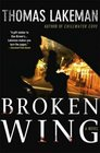 Broken Wing (Mike Yeager, Bk 3)