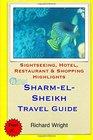 Sharm el-Sheikh Travel Guide Sightseeing Hotel Restaurant  Shopping Highlights
