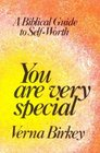 You Are Very Special: A Biblical Guide to Self-Worth
