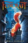 The Taken (Foxcraft, Bk 1)