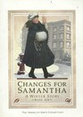 Changes for Samantha: A winter story (The American girls collection)