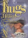 Hugs from Heaven: The Christmas Story (The Hugs from Heaven Series)