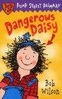 Dangerous Daisy