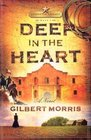 Deep in the Heart (Lone Star Legacy, Bk 1)