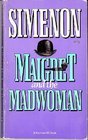 Maigret and the Madwoman (Inspector Maigret, Bk 72)