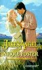 Jake's Angel (Harlequin Historical, No 522)