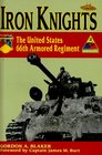 Iron Knights The United States 66th Armored Regiment 1918-1945