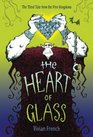 The Heart of Glass The Third Tale from the Five Kingdoms