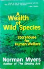 A Wealth of Wild Species Storehouse for Human Welfare