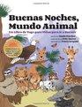 Buenas Noches Mundo Animal Un Libro de Yoga para Nios para ir a Dormir