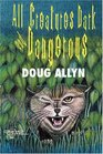 All Creatures Dark and Dangerous : The Dr. David Westbrook Stories
