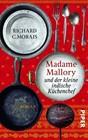 Madame Mallory und der kleine indische Kuchenchef