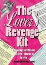 The Lover's Revenge Kit