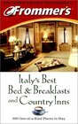 Frommer's Italy's Best Bed  Breakfasts and Country Inns