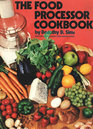 The Food Processor Cookbook