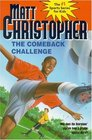 The Comeback Challenge (Matt Christopher Sports Classics)
