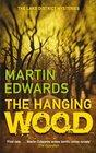 The Hanging Wood Martin Edwards