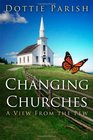 Changing Churches: A View From the Pew
